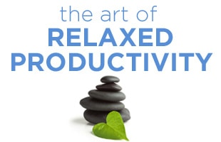 The Art of Relaxed Productivity