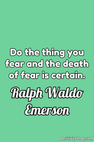 Courage Quote by Ralph Waldo Emerson