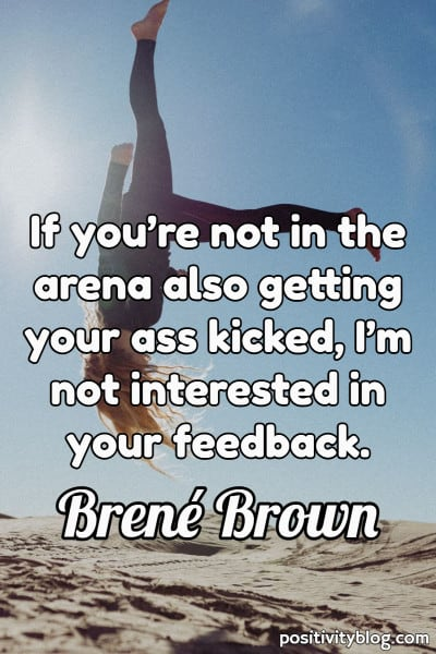 Courage Quote by Brene Brown