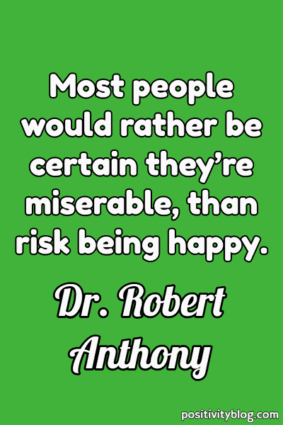Deep Quote by Dr. Robert Anthony