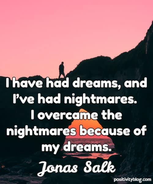 Quotes on Dreams by Jonas Salk
