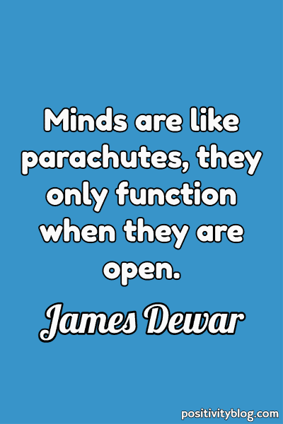 Education Quote by James Dewar