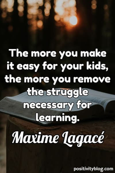 Education Quote by Maxime Lagace