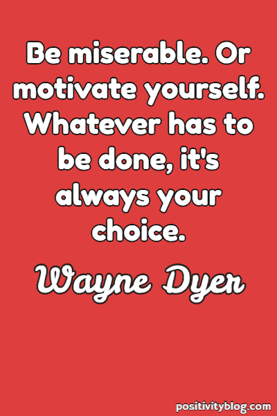 Education Quote by Wayne Dyer
