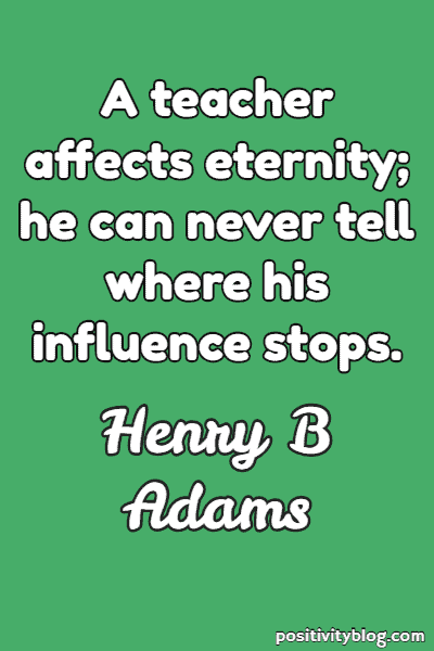 Education Quote by Henry B Adams