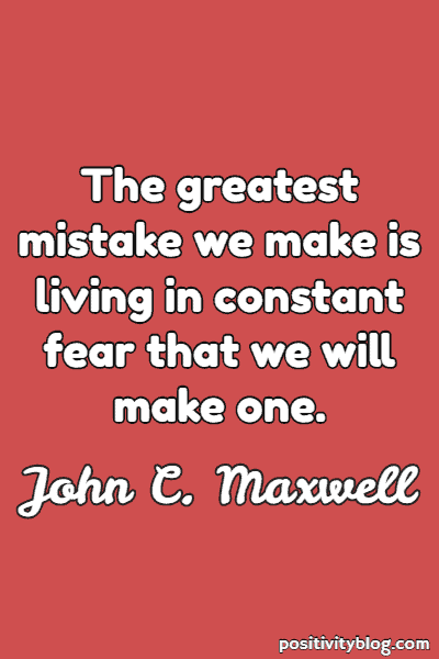 Fear Quote By John C. Maxwell