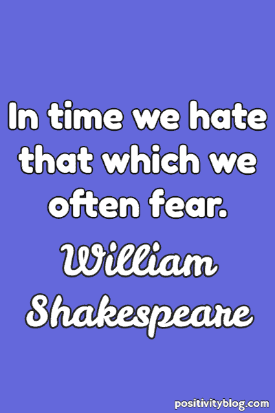 Fear Quote By William Shakespeare