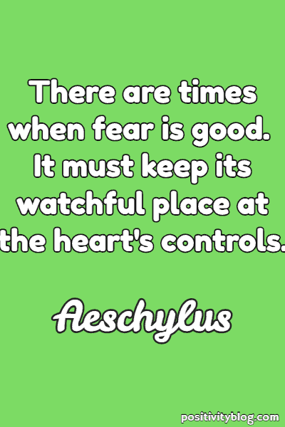 Fear Quote By Aeschylus