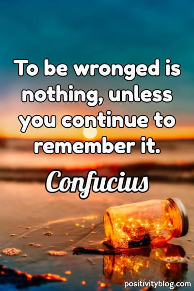 Forgiveness Quote by Confucius