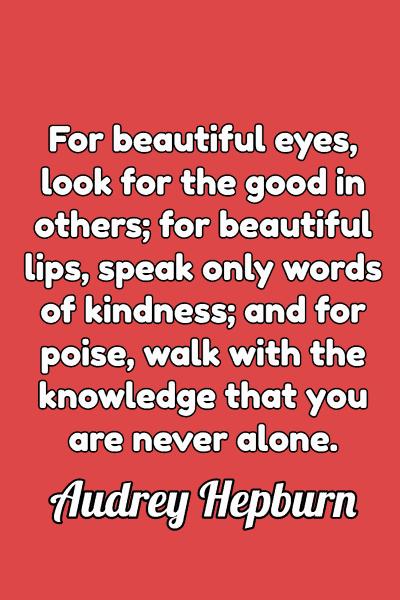 Friendship Quote by Audrey Hepburn
