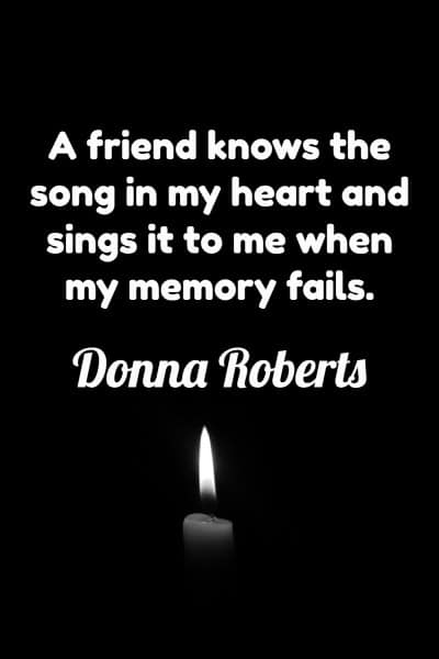 Friendship Quote by Donna Roberts