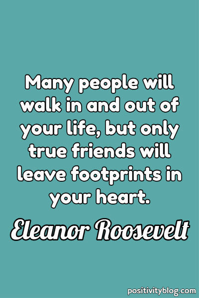 Friendship Quote by Eleanor Roosevelt