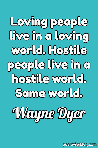 Good Morning Quote by Wayne Dyer