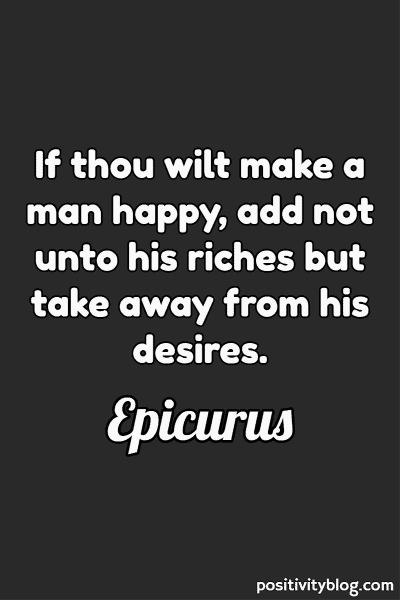 Happiness Quote by Epicurus