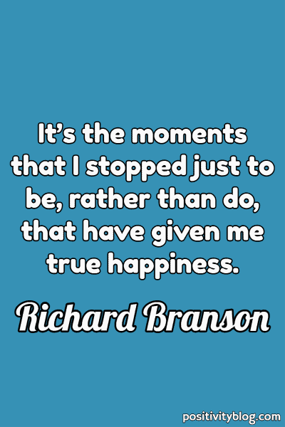 Happiness Quote by Richard Branson