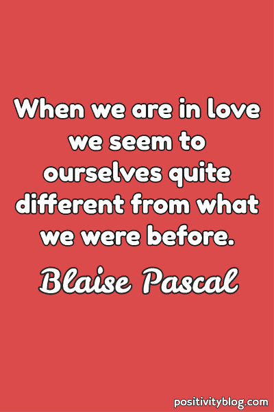 Love Quote by Blaise Pascal