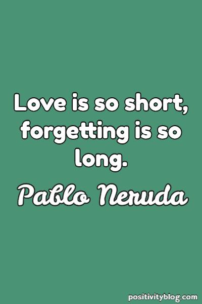 Love Quote by Pablo Neruda