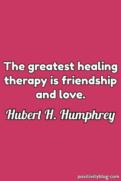 Love Quote by Hubert H. Humprey