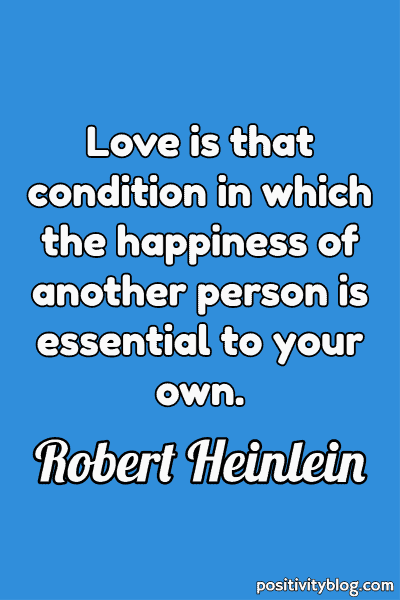 Love Quote by Robert A. Heinlein