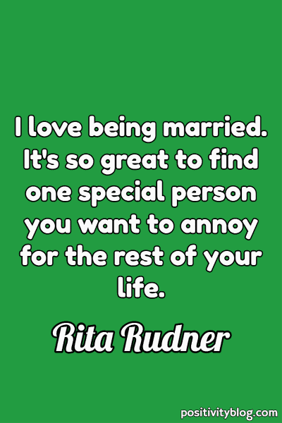 Love Quote by Rita Rudner