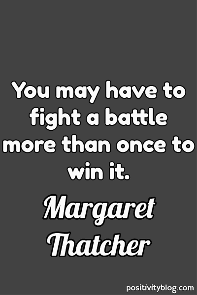 Monday Motivation Quote by Margaret Thatcher