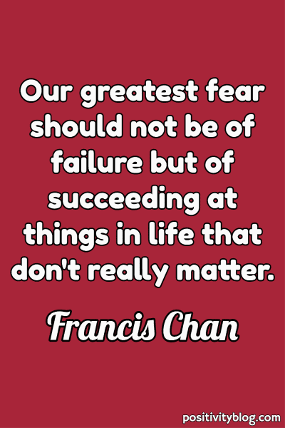 Monday Motivation Quote by Francis Chan
