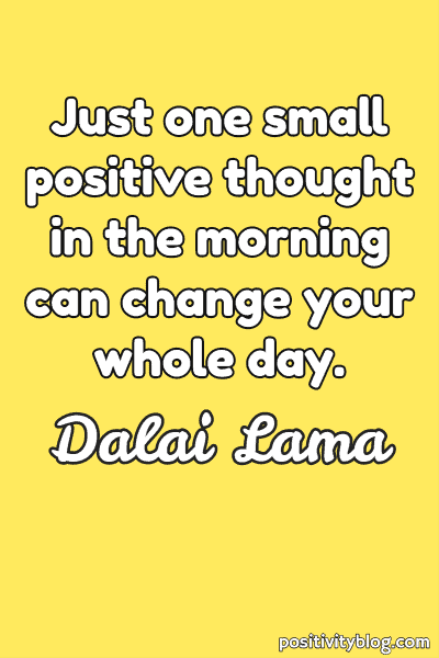 Monday Motivation Quote by Dalai Lama