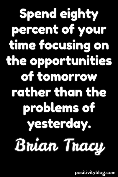Monday Motivation Quote by Brian Tracy