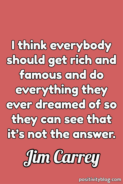 Money and Wealth Quote by Jim Carrey