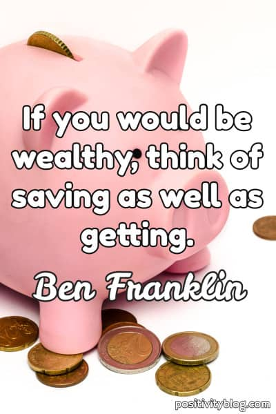Money and Wealth Quote by Ben Franklin