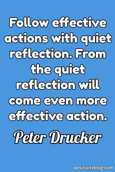 Moving Forward Quote by Peter Drucker