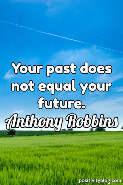 Moving Forward Quote by Anthony Robbins