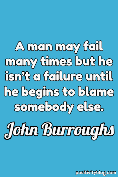 Never Give Up Quotes by John Burroughs