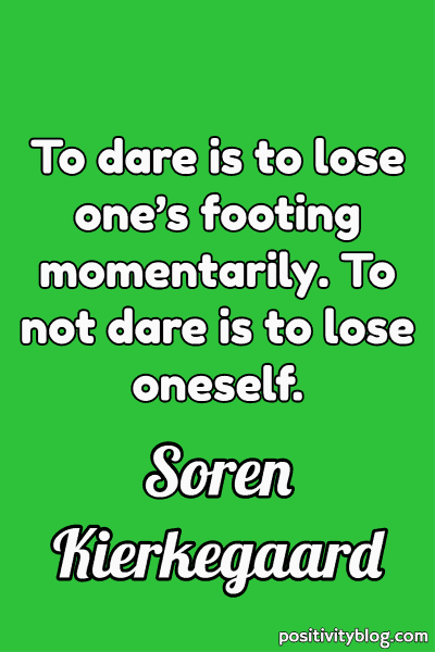Never Give Up Quotes by Soren Kierkegaard