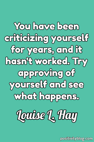 Self Care Quote by Louise L. Hay