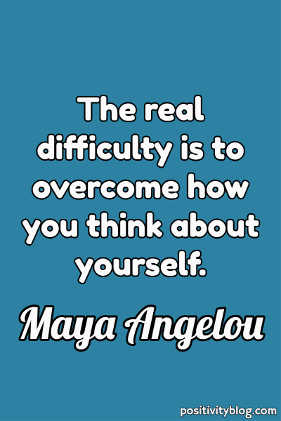 Short Quotes by Maya Angelou