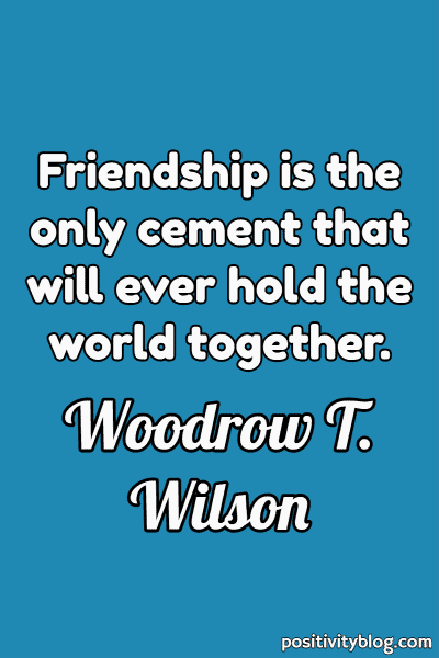 Short Quotes by Woodrow T. Wilson