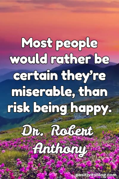 Short quote by Robert Anthony