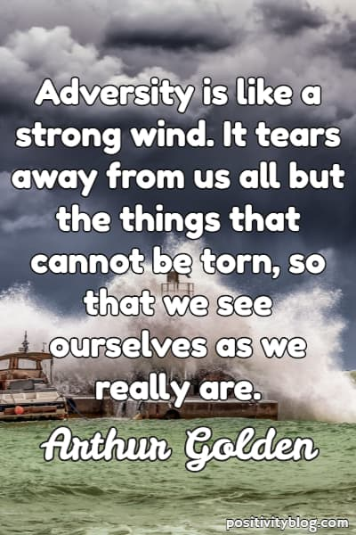 Stay Strong Quote by Arthur Golden