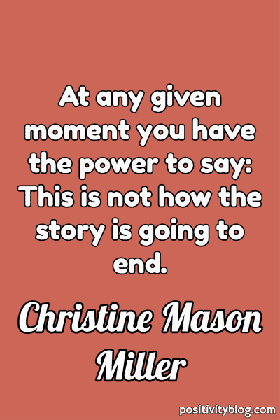 Stay Strong Quote by Christine Mason Miller