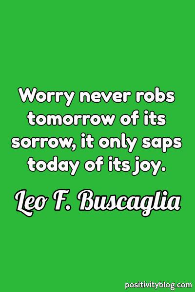 Quote on Stress by Leo F. Buscaglia