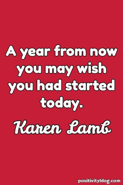 Success Quote by Karen Lamb