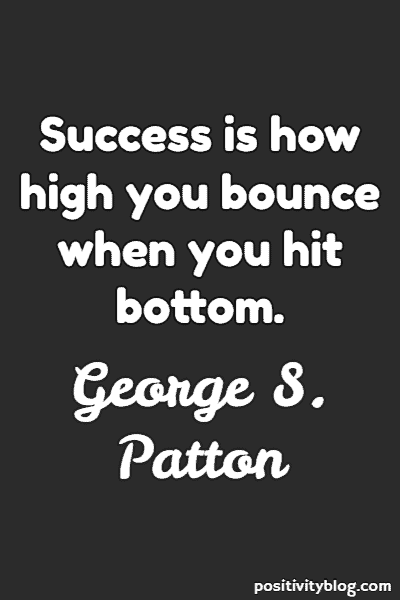 Success Quote by George S. Patton