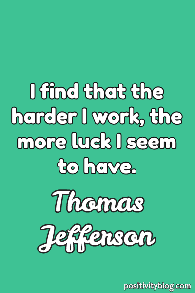 Word of Encouragement by Thomas Jefferson