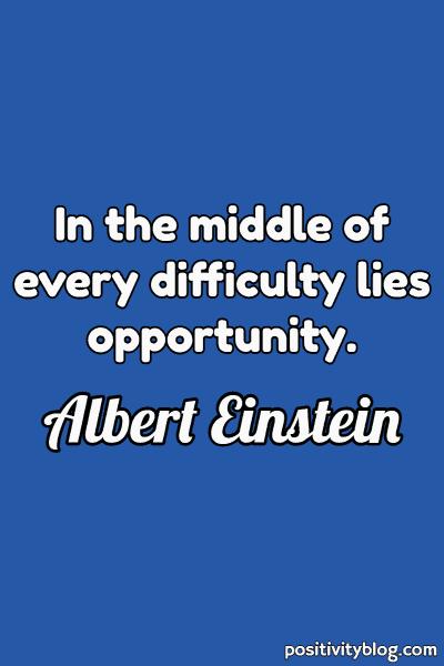 Word of Encouragement by Albert Einstein