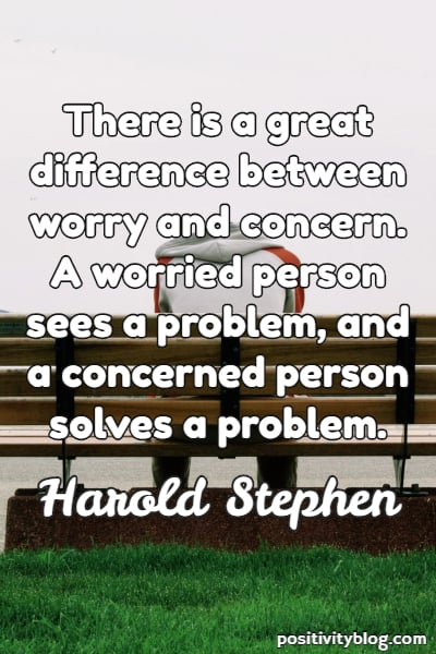 Worry Quote by Harold Stephen
