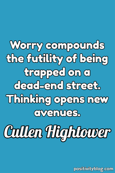 Worry Quotes by Cullen Hightower